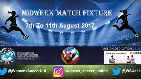 Women's Midweek Football Fixtures 7th to 11th August 2017