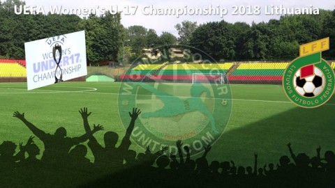 UEFA Women's U-17 Championship 2018 Lithuania Qualifying Rounds