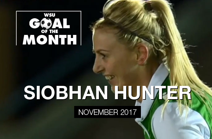 Siobhan Hunter wins WSU Goal of the Month - November 2017