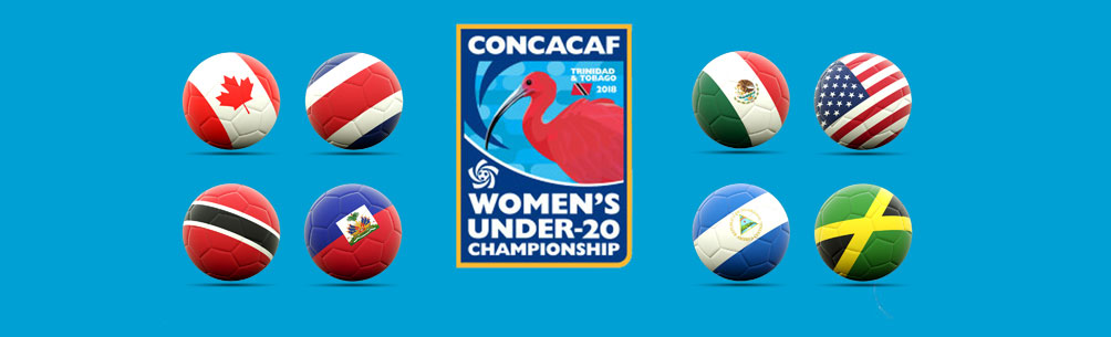 2018 CONCACAF WOMEN\'S UNDER-20 CHAMPIONSHIP