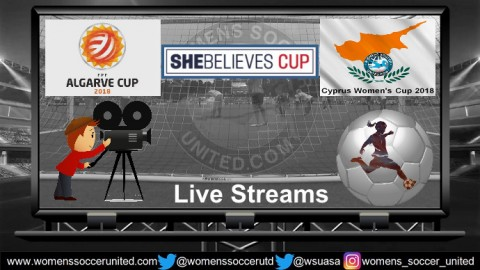 Live Match Streams Cyprus Cup, Algarve Cup, SheBelievesCup