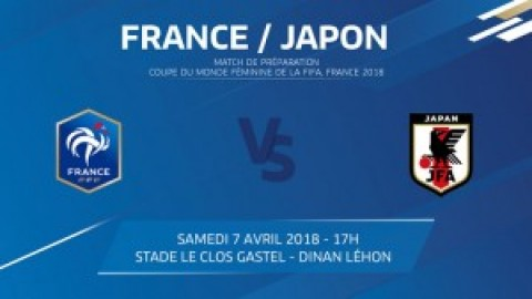 Live stream: France v Japan | Women's U-20 International Friendly Match (Saturday 7 April 2018 at 17:00 local time)