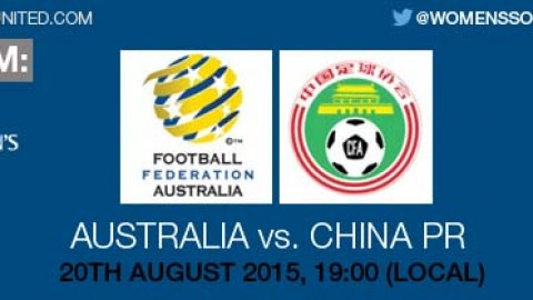 Live stream: Australia v China PR | 20 August 2015 – AFC U-19 Women's Championship 2015