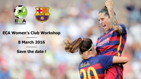 ECA Women's Club Workshop will take place on the 8th of March in Barcelona