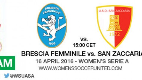 Live stream: Brescia Femminile vs. San Zaccaria  | Italian Women's Serie A – 16 April 2016