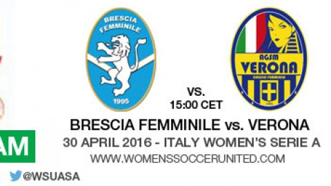 Live stream: Brescia Femminile vs. Verona | Italy Women's Serie A – 30 April 2016