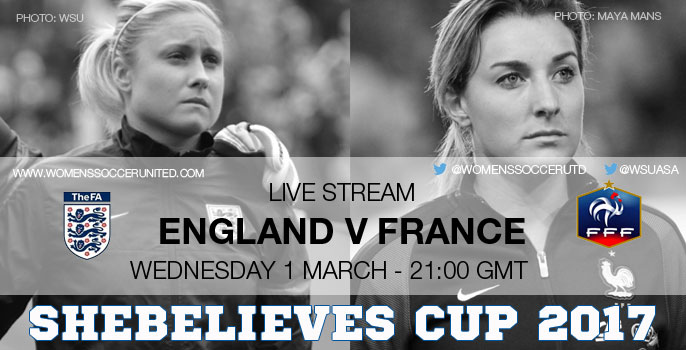 Live Stream: England v France | SheBelieves Cup 2017