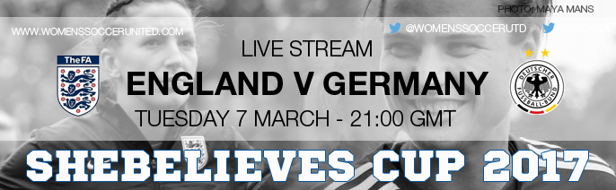 Live Stream: England v Germany | SheBelieves Cup 2017