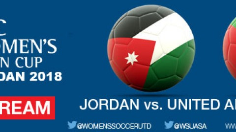 Live Stream: Jordan v United Arab Emirates | AFC Women's Asian Cup Jordan 2018 Qualifiers