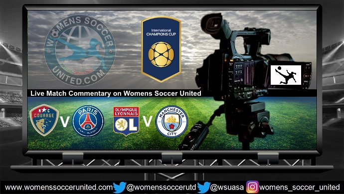 Live Match Commentary: NC Courage v Paris Saint-Germain | International Champions Cup 2018