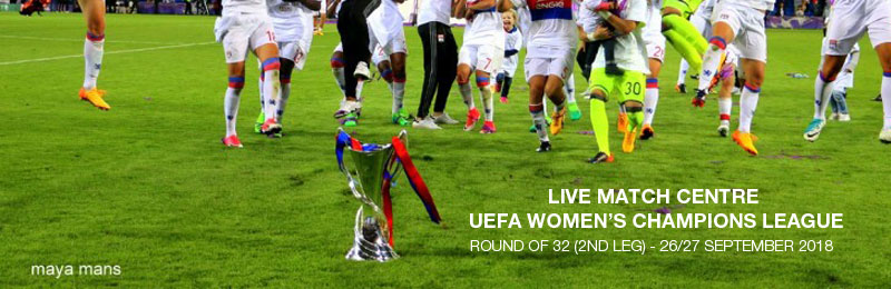 Live Match Centre for the UEFA Women's Champions League Round of 32 (2nd Leg) Fixtures
