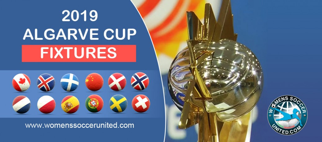 Algarve Cup 2019 Match Fixtures