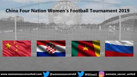 China Four Nation Women's Football Tournament 2019