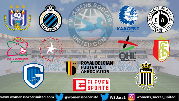 The New look in the Belgian Women's Super League now has Ten Teams - Womens Soccer United